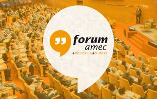 Forum Amec industria mundo